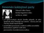fenom n koktejlov party