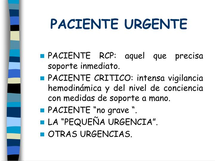 PACIENTE URGENTE