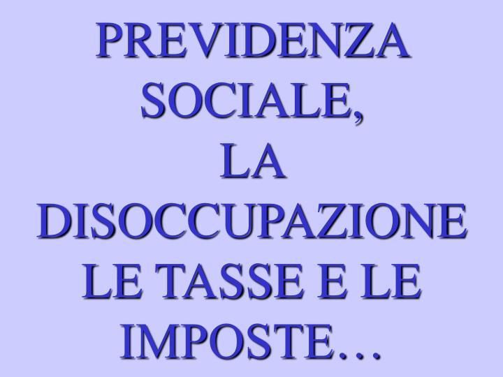PREVIDENZA SOCIALE,