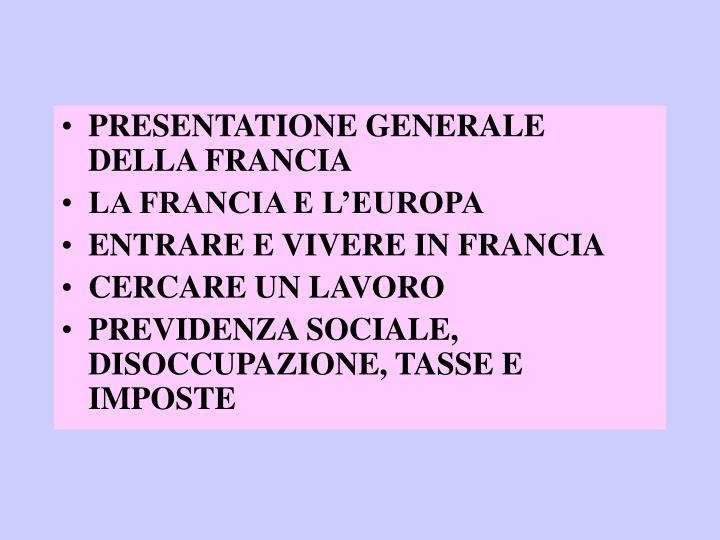 PRESENTATIONE GENERALE DELLA FRANCIA