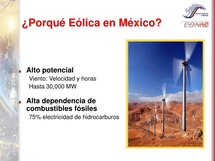 ¿Porqué Eólica en México?