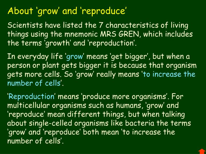 About 'grow' and 'reproduce'