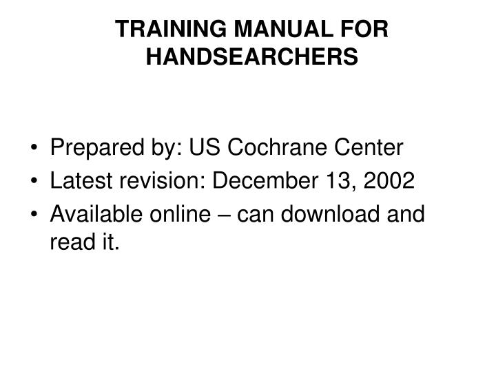 TRAINING MANUAL FOR HANDSEARCHERS