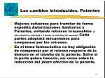 los cambios introducidos patentes