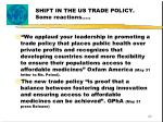 shift in the us trade policy some reactions
