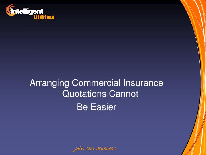 Arranging Commercial Insurance Quotations Cannot