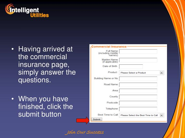 Having arrived at the commercial insurance page, simply answer the questions.