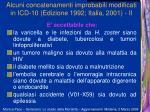 alcuni concatenamenti improbabili modificati in icd 10 edizione 1992 italia 2001 ii