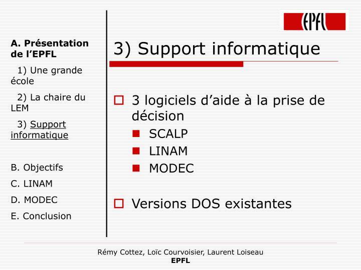 3) Support informatique