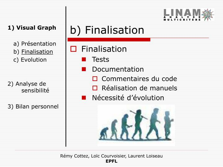 b) Finalisation