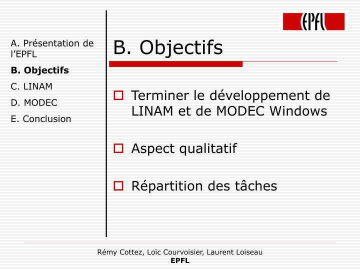 B. Objectifs