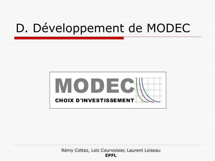 D. Développement de MODEC