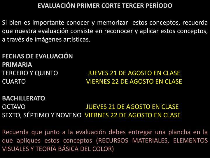 EVALUACIÓN PRIMER CORTE TERCER PERÍODO