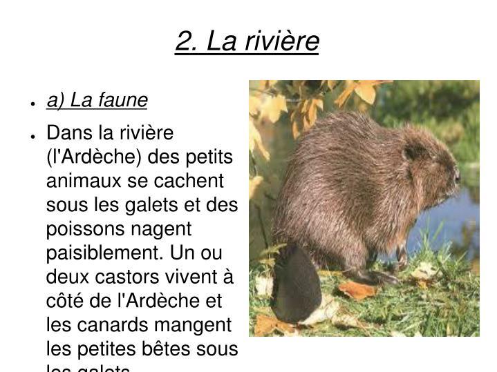 2. La rivière