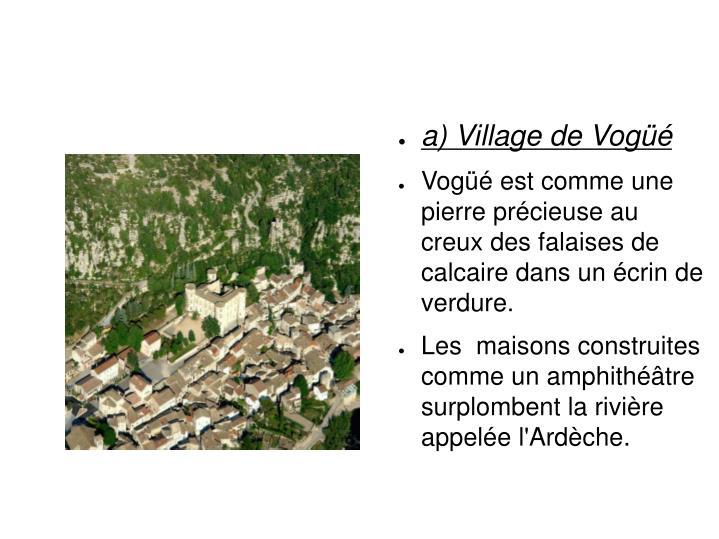 A) Village de Vogüé