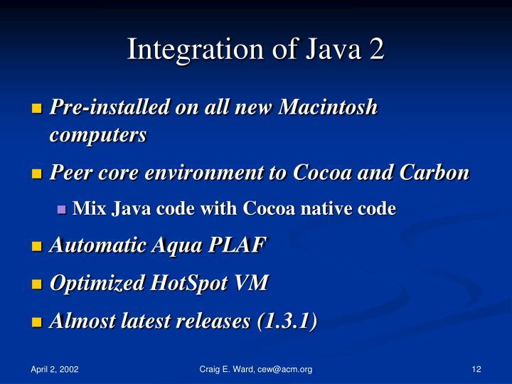 Integration of Java 2