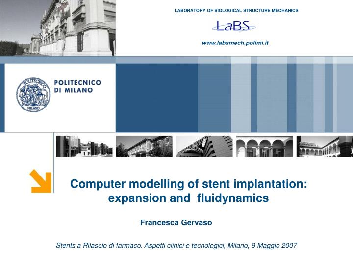 Computer modelling of stent implantation: expansion and  fluidynamics