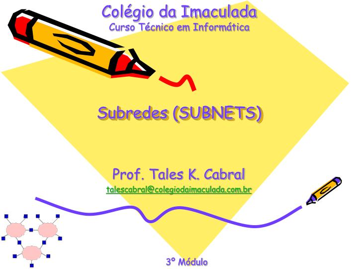 Subredes subnets