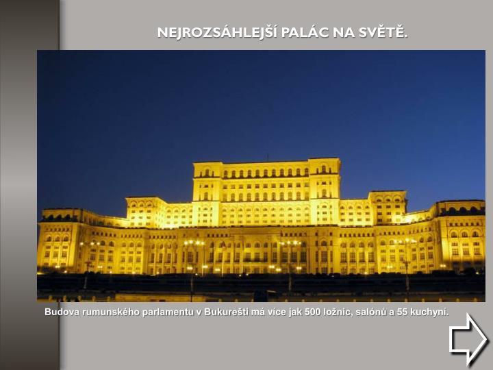 Budova rumunského parlamentu v Bukurešti