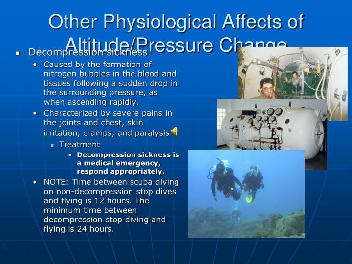 Other Physiological Affects of Altitude/Pressure Change