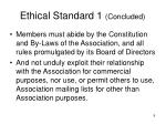 ethical standard 1 concluded