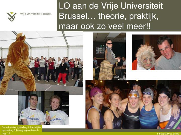 LO aan de Vrije Universiteit Brussel… theorie, praktijk, maar ook zo veel meer!!