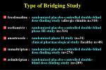 type of bridging study