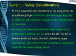 current safety considerations1