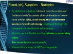 fixed dc supplies batteries