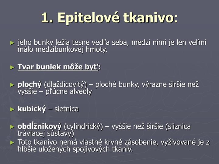 1. Epitelové tkanivo