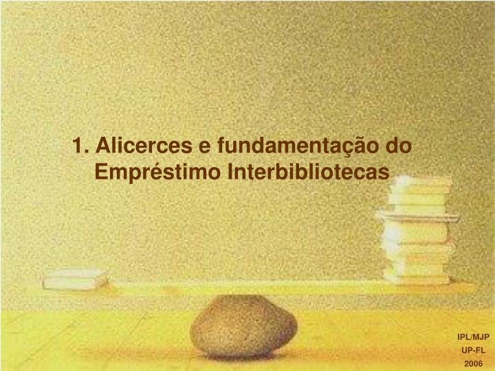 1 alicerces e fundamenta o do empr stimo interbibliotecas