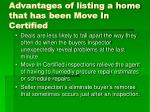 advantages of listing a home that has been move in certified1