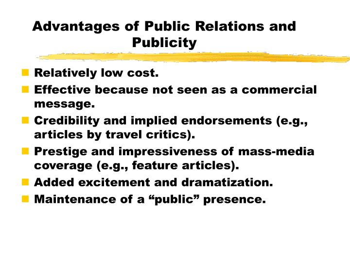 Advantages of Public Relations and Publicity