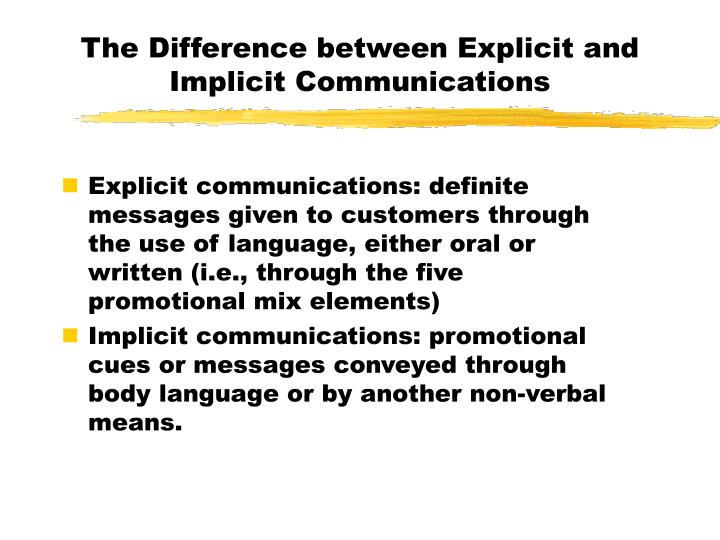 The Difference between Explicit and Implicit Communications