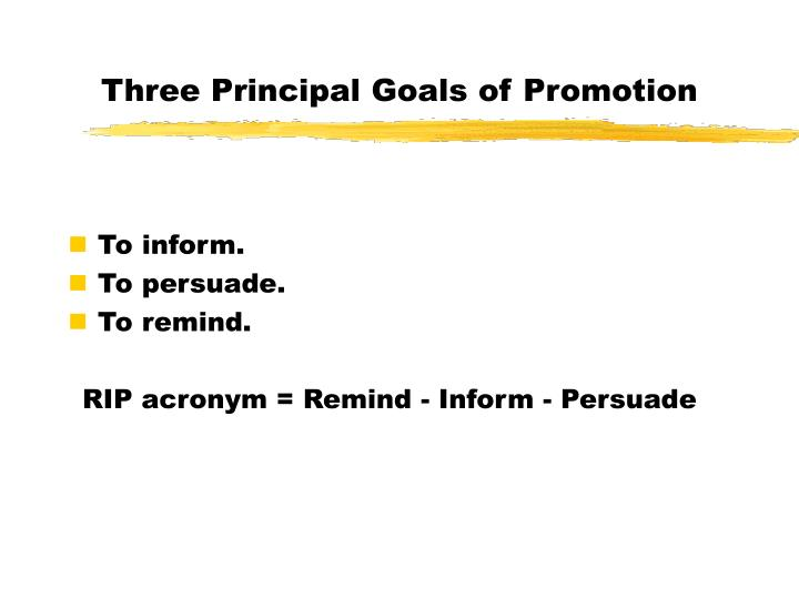 Three Principal Goals of Promotion