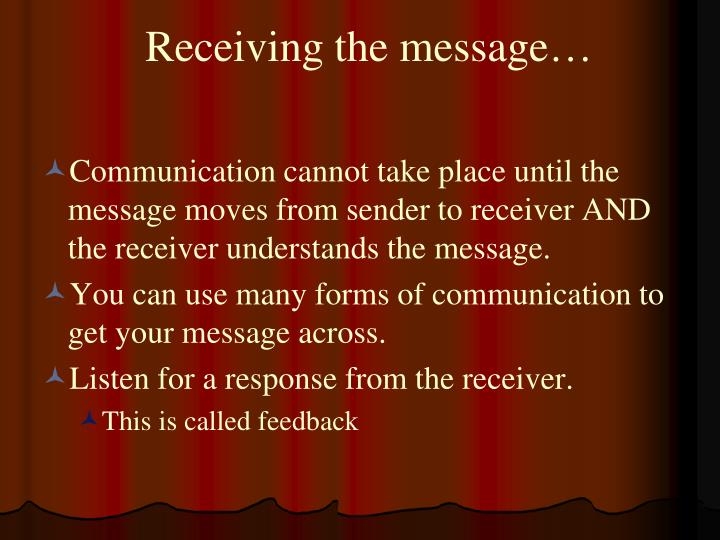 Receiving the message…