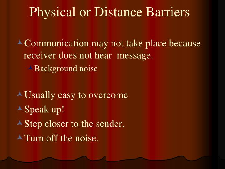 Physical or Distance Barriers