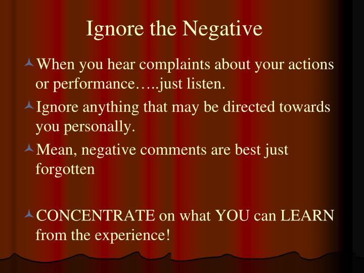 Ignore the Negative