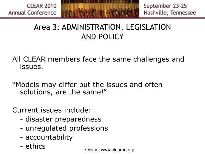 Area 3: ADMINISTRATION, LEGISLATION