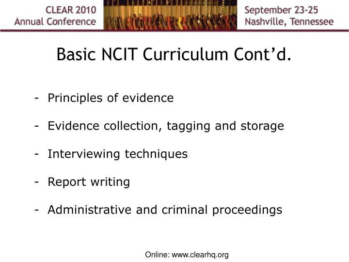 Basic NCIT Curriculum Cont'd.