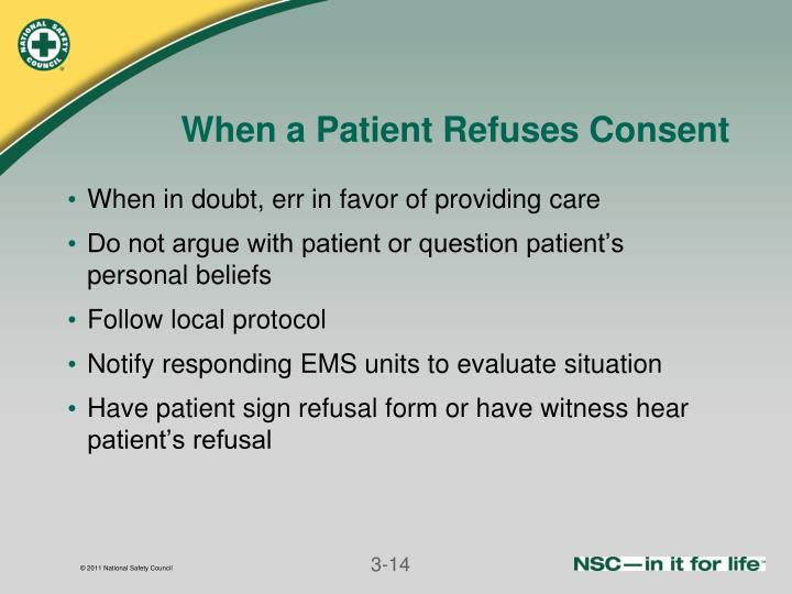 When a Patient Refuses Consent