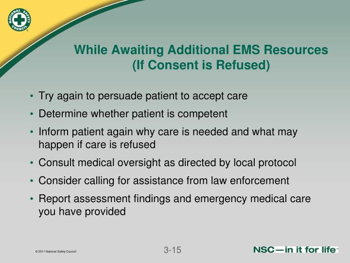 While Awaiting Additional EMS Resources