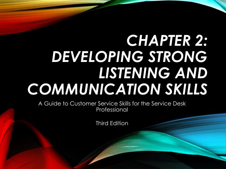 chapter 2 developing strong listening and communication skills n.