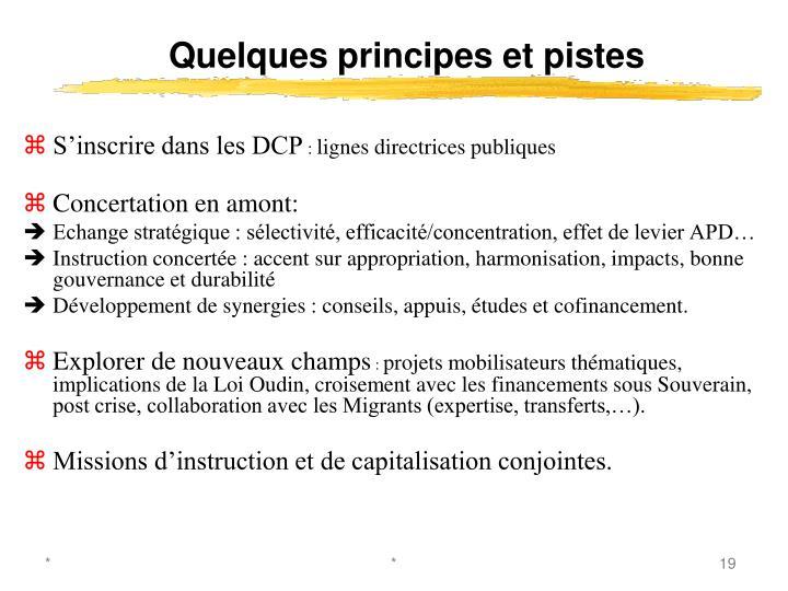 Quelques principes et pistes