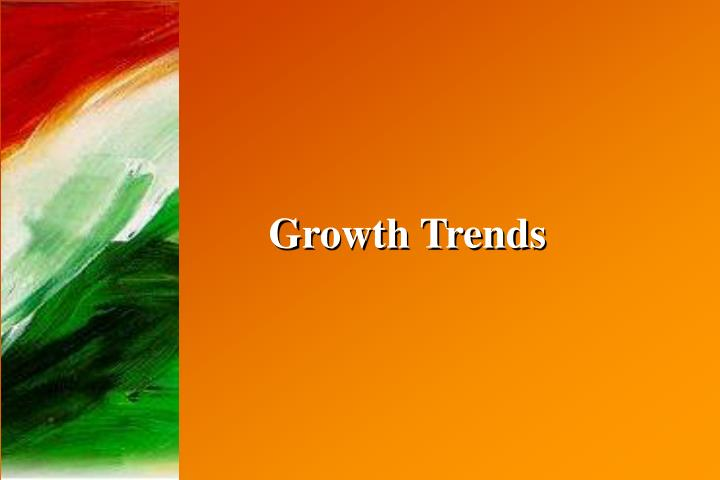 Growth Trends