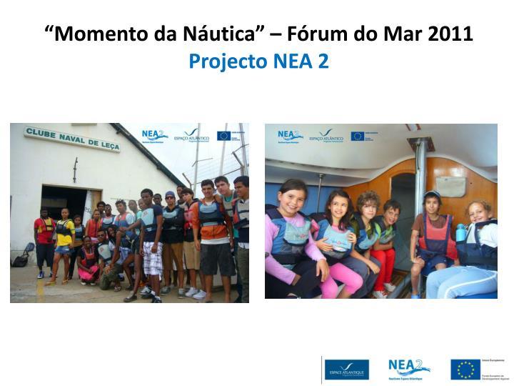 """""""Momento da Náutica"""" – Fórum do Mar 2011"""