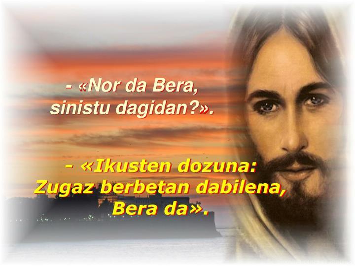- «Nor da Bera,
