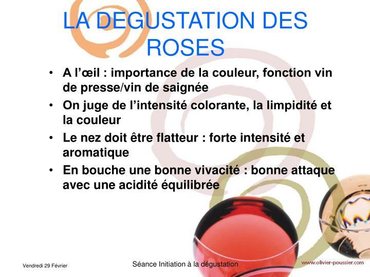 LA DEGUSTATION DES ROSES