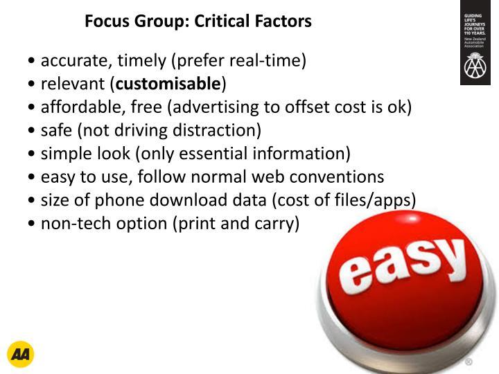 Focus Group: Critical Factors