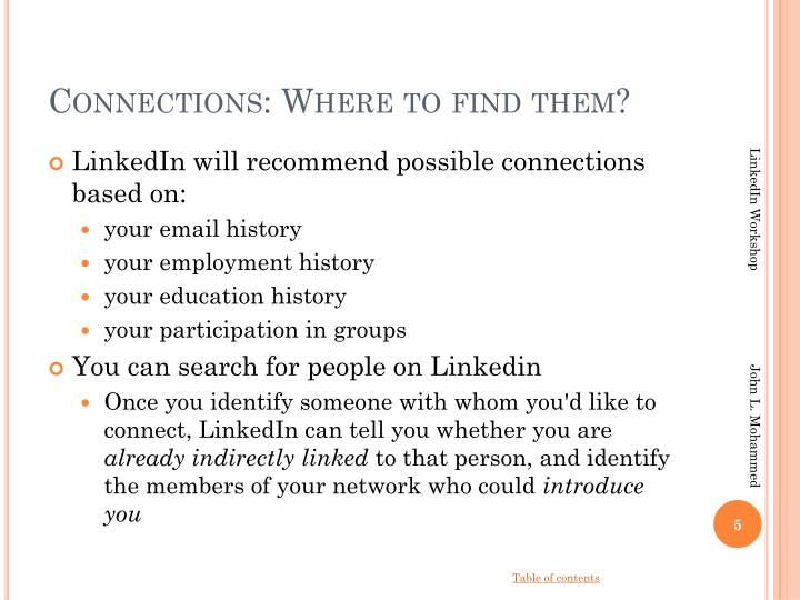 Connections: Where to find them?